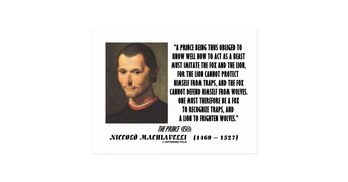 napoleon machiavelli s perfect prince Like aristotle's or cicero's, machiavelli's morality was social and not individual: but it was a morality no less than theirs, not an amoral region, beyond good or evil it does not, of course, follow that he was not often fascinated by the techniques of political life as such.