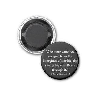 Machiavelli quote 3 cm round magnet