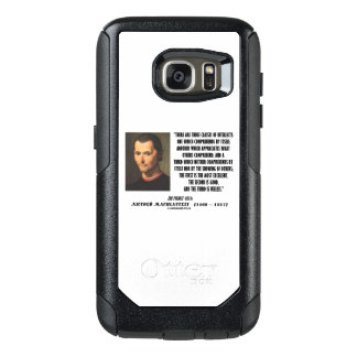 Machiavelli Three Classes Of Intellects Quote OtterBox Samsung Galaxy S7 Case