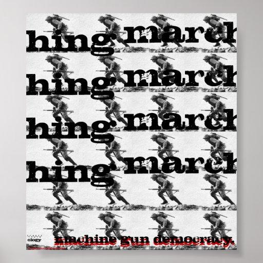 MACHINE GUN DEMOCRACY, marching forth {{13940899}} Poster