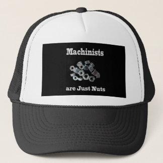 Machinists Are Just Nuts Humorous Trucker Hat