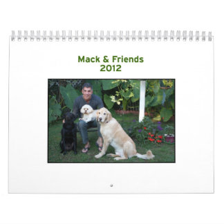 Mack & Friends 2012 Calendar