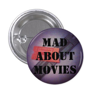 mad about movies pinback button