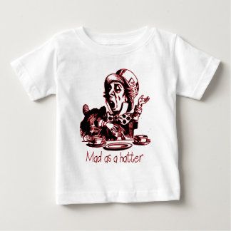 Mad As a Hatter Apparel Baby T-Shirt
