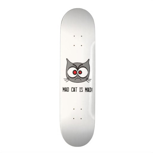 Mad Cat Is Mad! Skateboard Deck