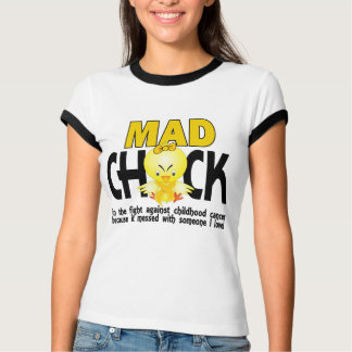 Mad Chick In The Fight Childhood Cancer T-Shirt
