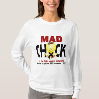Mad Chick In The Fight Melanoma T-Shirt