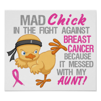 Mad Chick Messed With Aunt 3 Breast Cancer Posters