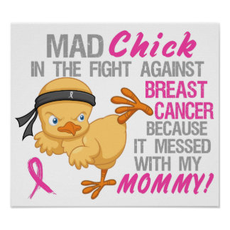 Mad Chick Messed With Mommy 3 Breast Cancer Poster