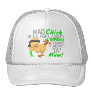 Mad Chick Messed With Mum 3 Lymphoma Trucker Hats