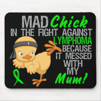 Mad Chick Messed With Mum 3 Lymphoma Mouse Pad