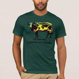 Mad Cows Corp. la corporation des vaches folles T-Shirt