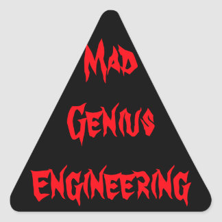 Mad Engineering Genius Geeky Geek Nerd Gifts Triangle Sticker