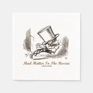 Mad Hatter To The Rescue Wonderland Sentiment Disposable Napkins