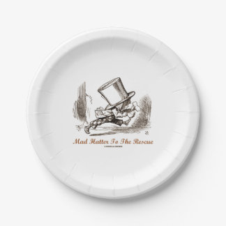 Mad Hatter To The Rescue Wonderland Sentiment Paper Plate