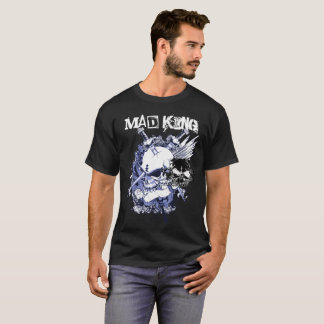 Mad King 101 T-Shirt