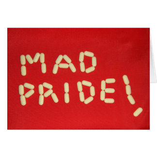 Mad Pride! Card