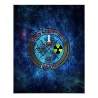Mad Scientist Union Poster