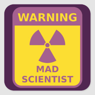 Mad Scientist Warning Sticker