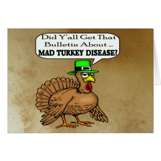 Mad Turkey Disease Thanksgiving Card