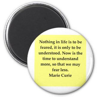 Madam Curie quote Fridge Magnet
