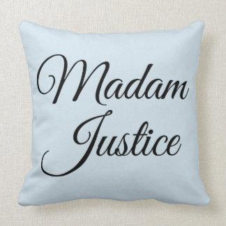 Madam Justice Cushion