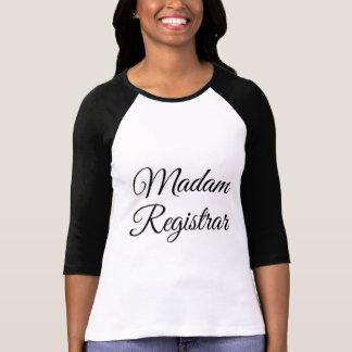 Madam Registrar T-Shirt