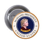Madame President of the United States 6 Cm Round Badge