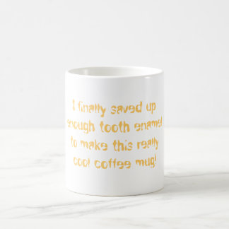 Made by Tooth Enamel mug