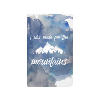 Made For The Mountains Watercolor Journal
