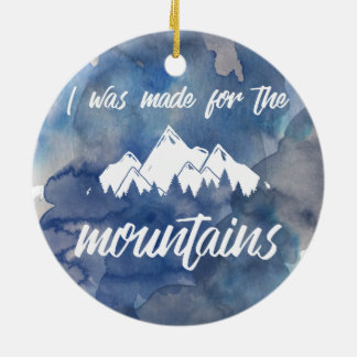 Made For The Mountains Watercolor Ornament