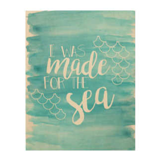 Made For The Sea Watercolor Wood Canvas