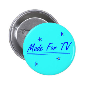 Made For TV Pinback Button