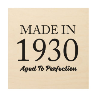 Made In 1930 Wood Prints