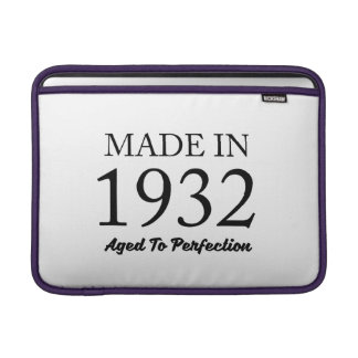 Made In 1932 Sleeve For MacBook Air