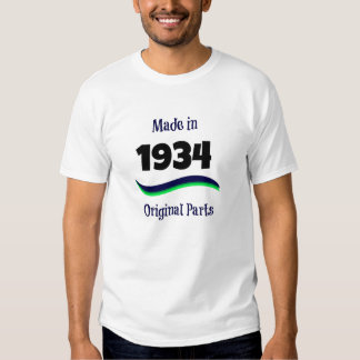 Made in 1934, Original Parts T Shirt