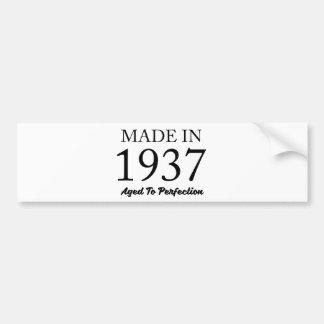 Made In 1937 Bumper Sticker