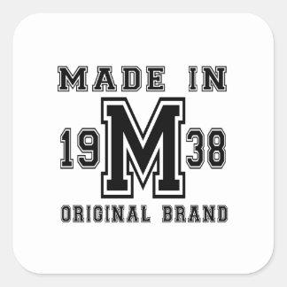 MADE IN 1938 ORIGINAL BRAND BIRTHDAY DESIGNS SQUARE STICKER