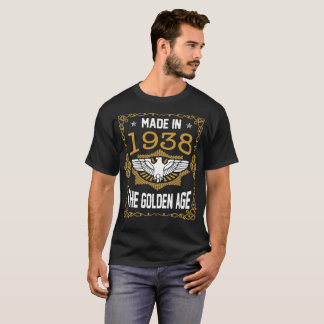 Made In 1938 The Golden Age Premium Vintage Tshirt