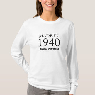 Made In 1940 T-Shirt