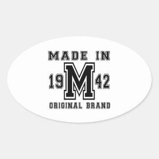 MADE IN 1942 ORIGINAL BRAND BIRTHDAY DESIGNS OVAL STICKER