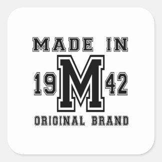MADE IN 1942 ORIGINAL BRAND BIRTHDAY DESIGNS SQUARE STICKER