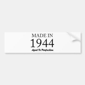 Made In 1944 Bumper Sticker