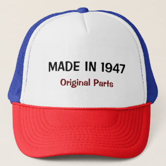 Made in 1947, Original Parts text design Trucker Hat