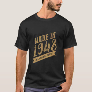 Made in 1948 all original part T-Shirt