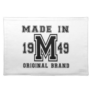 MADE IN 1949 ORIGINAL BRAND BIRTHDAY DESIGNS PLACEMAT