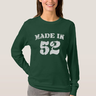 Made In 1952 Shirt