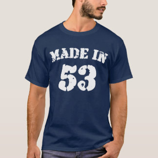 Made In 1953 Shirt