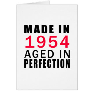 Made In 1954 Aged In Perfection Card