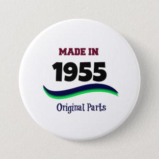 Made in 1955, Original Parts 7.5 Cm Round Badge